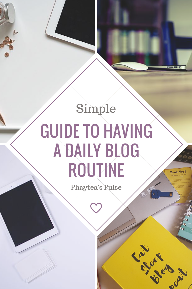 Daily Blog Routine